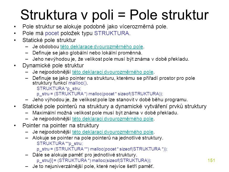 Struktura v poli = Pole struktur
