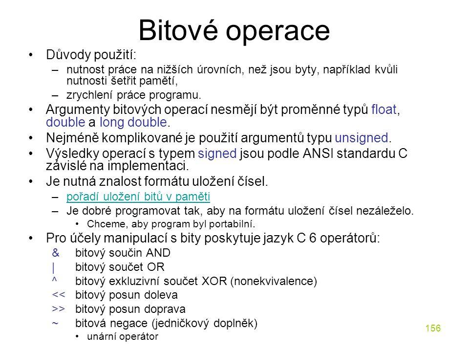 Bitové operace Důvody použití: