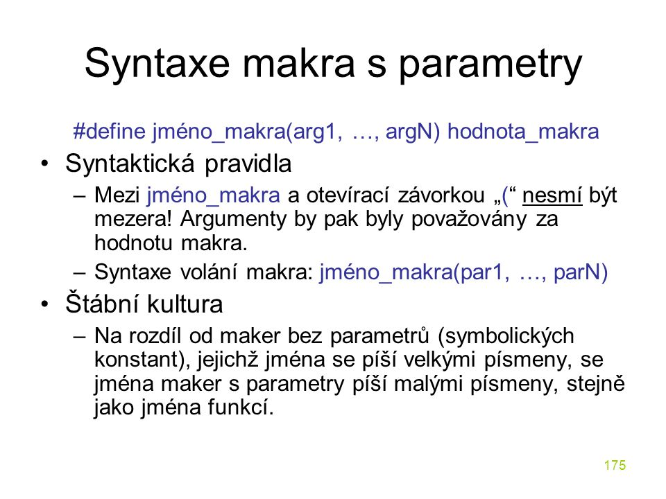 Syntaxe makra s parametry