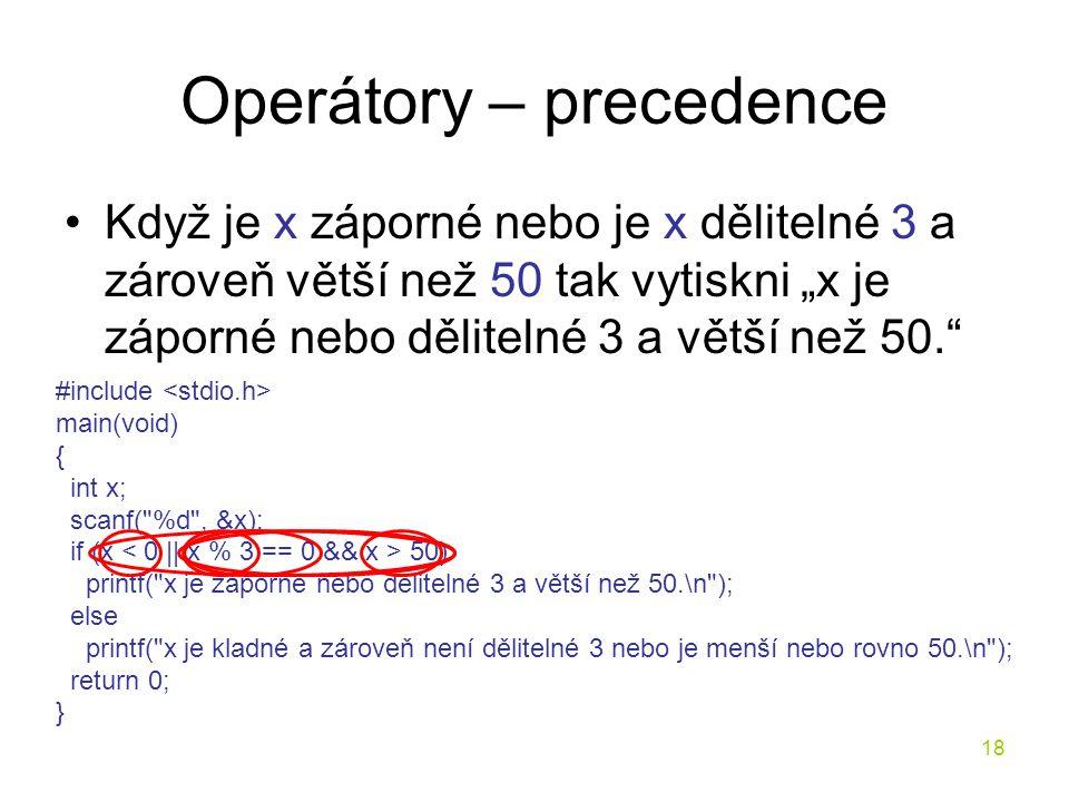 Operátory – precedence