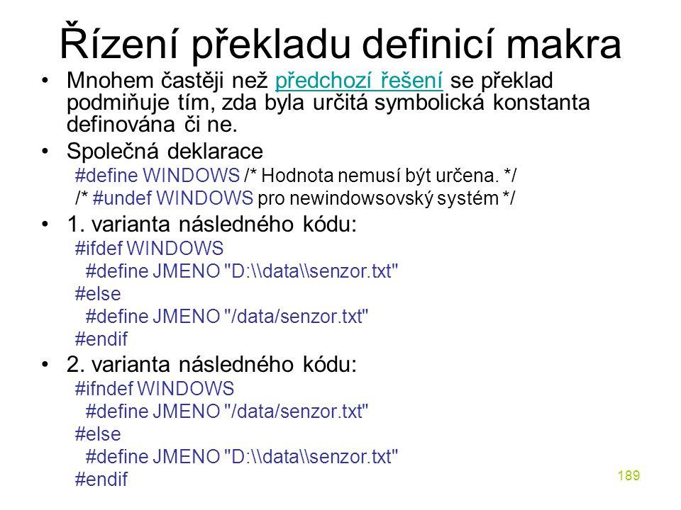 Řízení překladu definicí makra