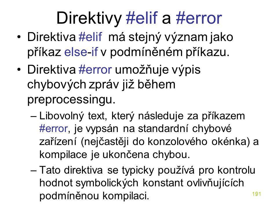 Direktivy #elif a #error