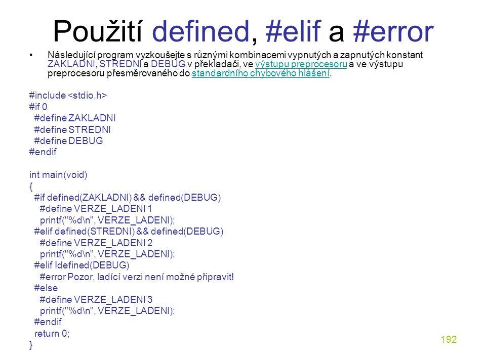 Použití defined, #elif a #error