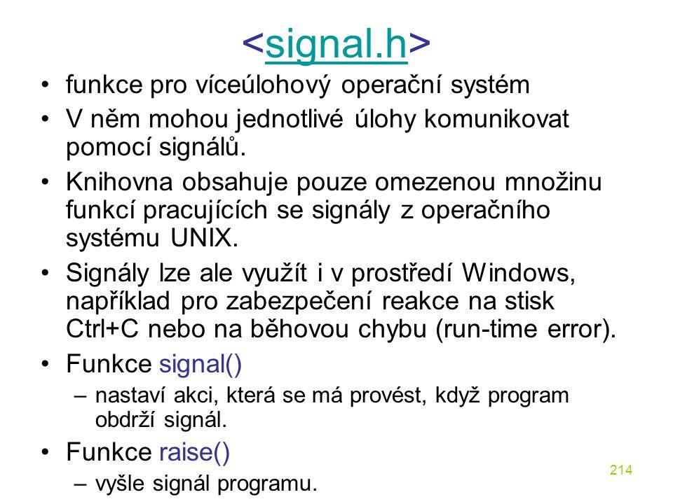 <signal.h> funkce pro víceúlohový operační systém