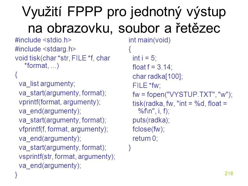 Využití FPPP pro jednotný výstup na obrazovku, soubor a řetězec