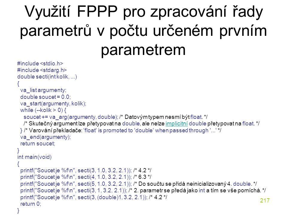 Využití FPPP pro zpracování řady parametrů v počtu určeném prvním parametrem
