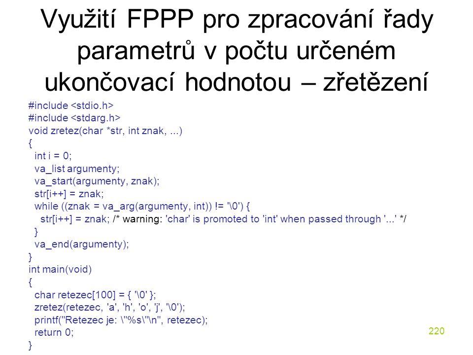 Využití FPPP pro zpracování řady parametrů v počtu určeném ukončovací hodnotou – zřetězení