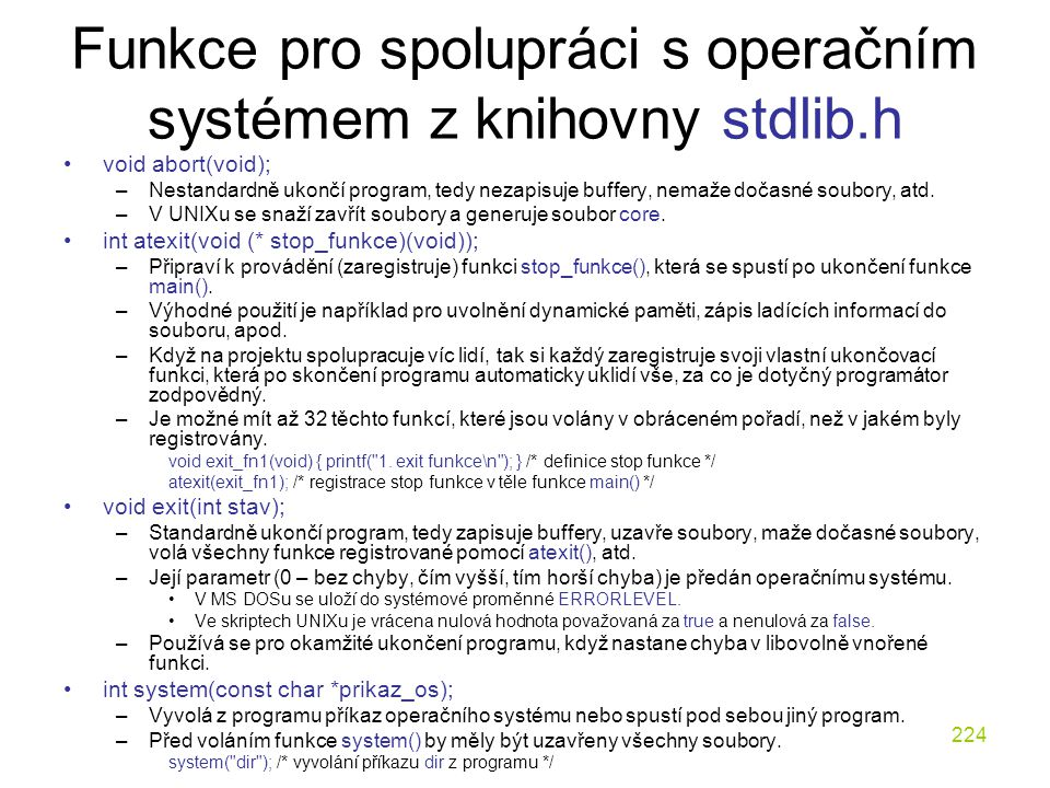 Funkce pro spolupráci s operačním systémem z knihovny stdlib.h