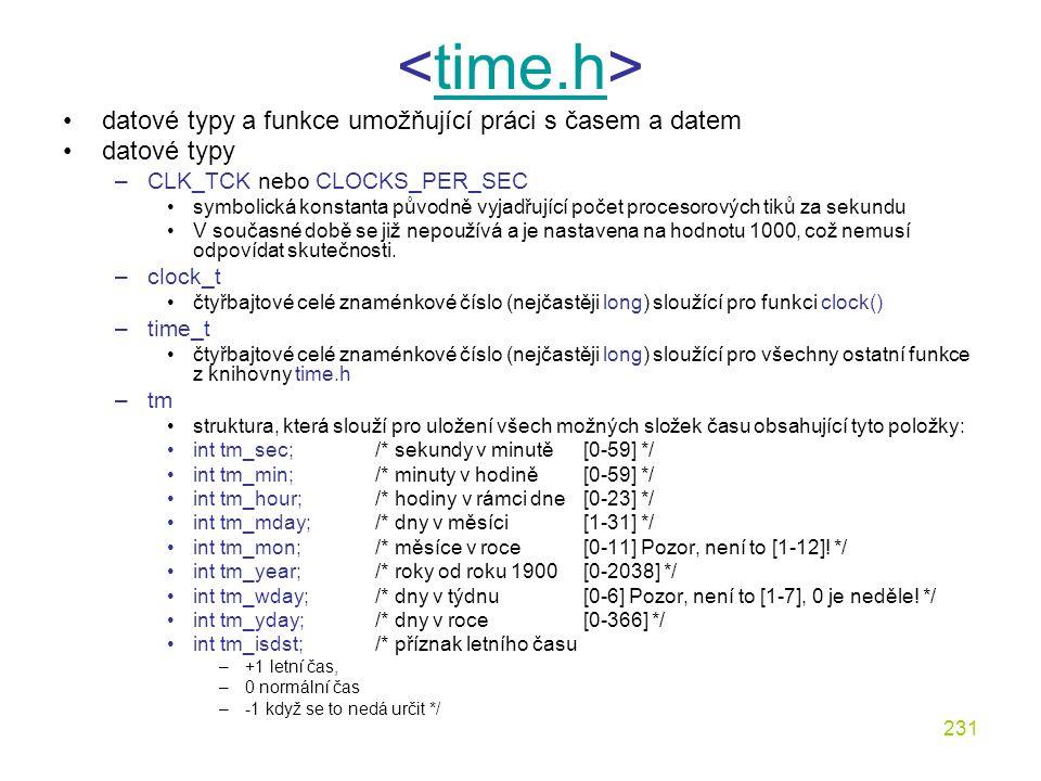 <time.h> datové typy a funkce umožňující práci s časem a datem