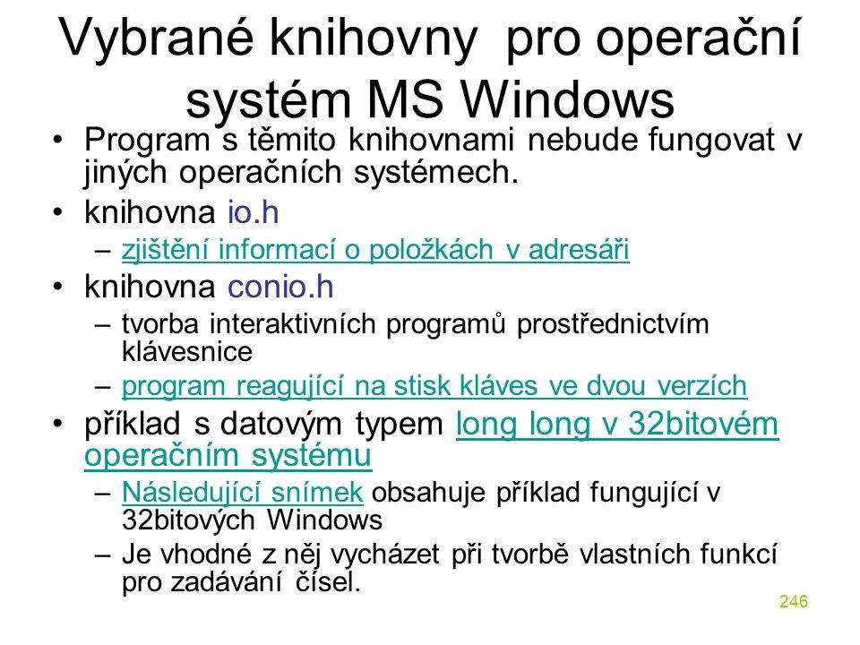 Vybrané knihovny pro operační systém MS Windows