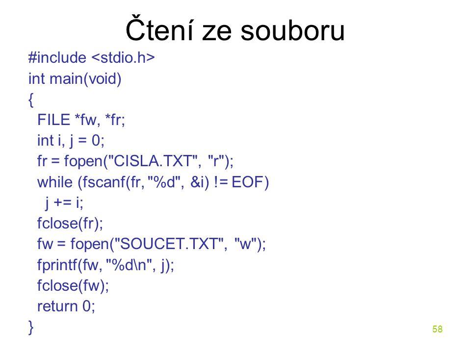 Čtení ze souboru #include <stdio.h> int main(void) {