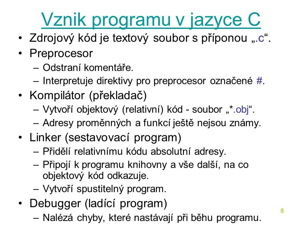 Vznik programu v jazyce C