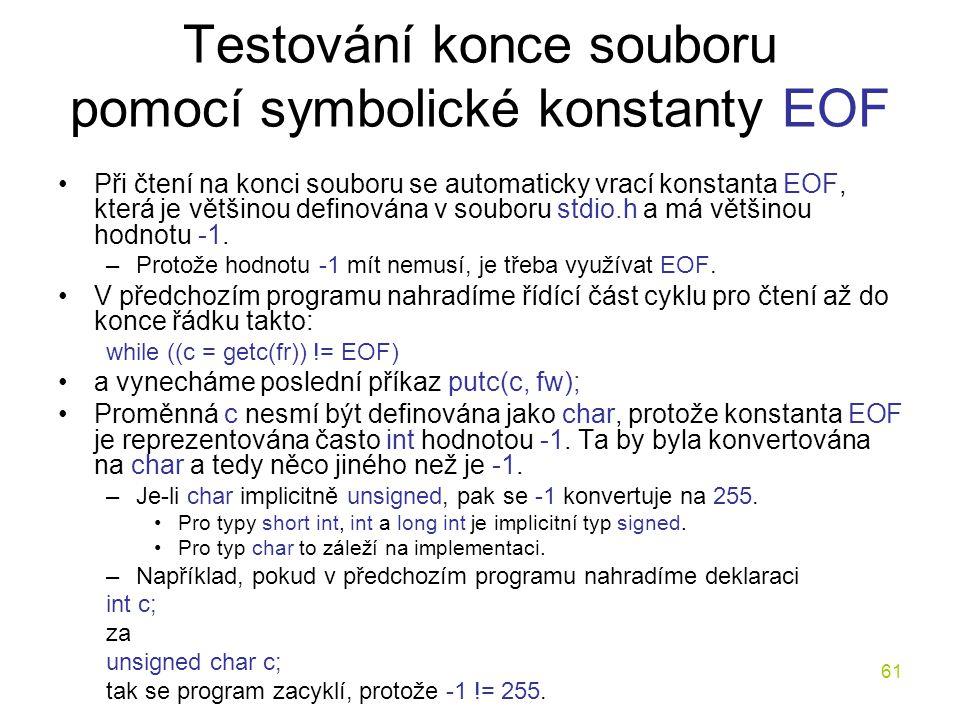 Testování konce souboru pomocí symbolické konstanty EOF