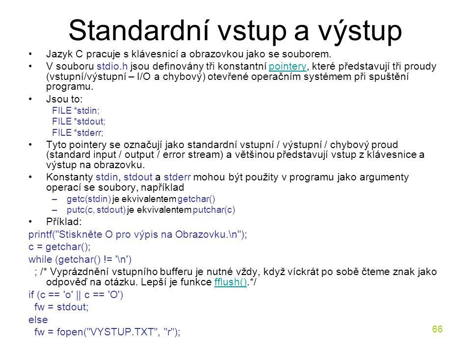 Standardní vstup a výstup
