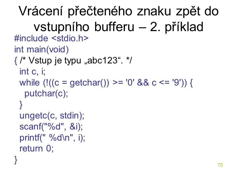 Vrácení přečteného znaku zpět do vstupního bufferu – 2. příklad
