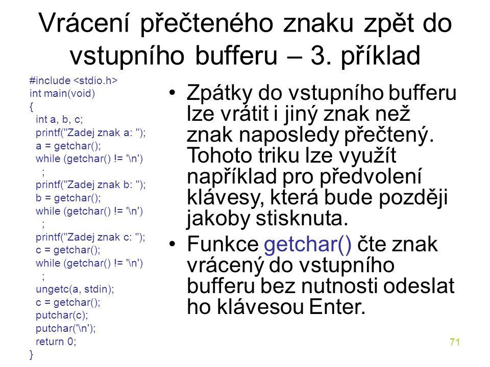 Vrácení přečteného znaku zpět do vstupního bufferu – 3. příklad