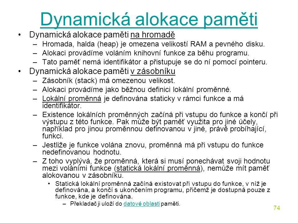 Dynamická alokace paměti