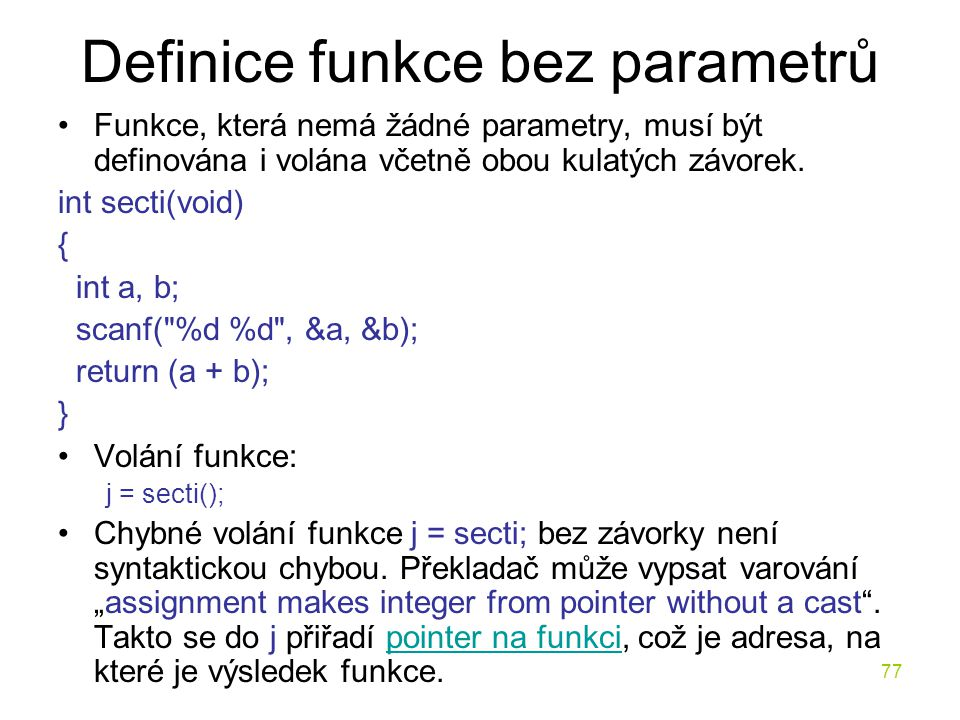 Definice funkce bez parametrů