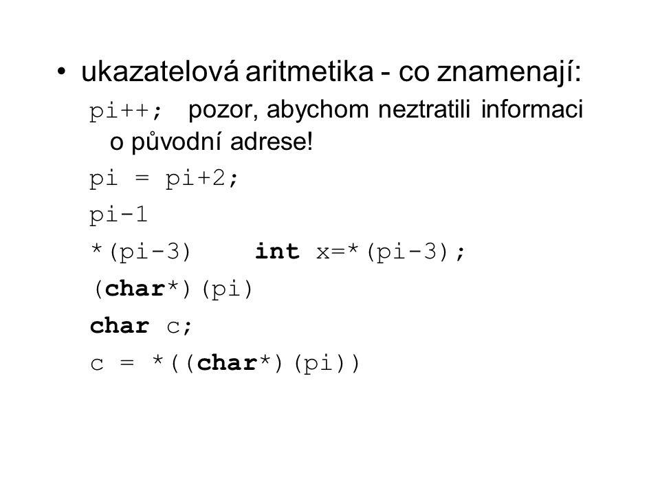 ukazatelová aritmetika - co znamenají: