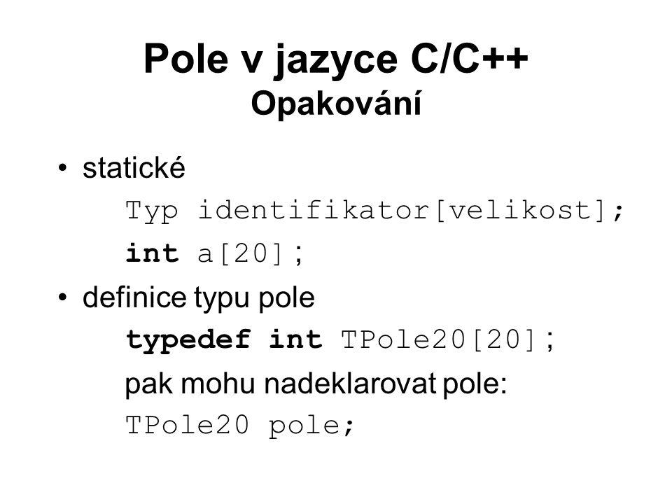 Pole v jazyce C/C++ Opakování