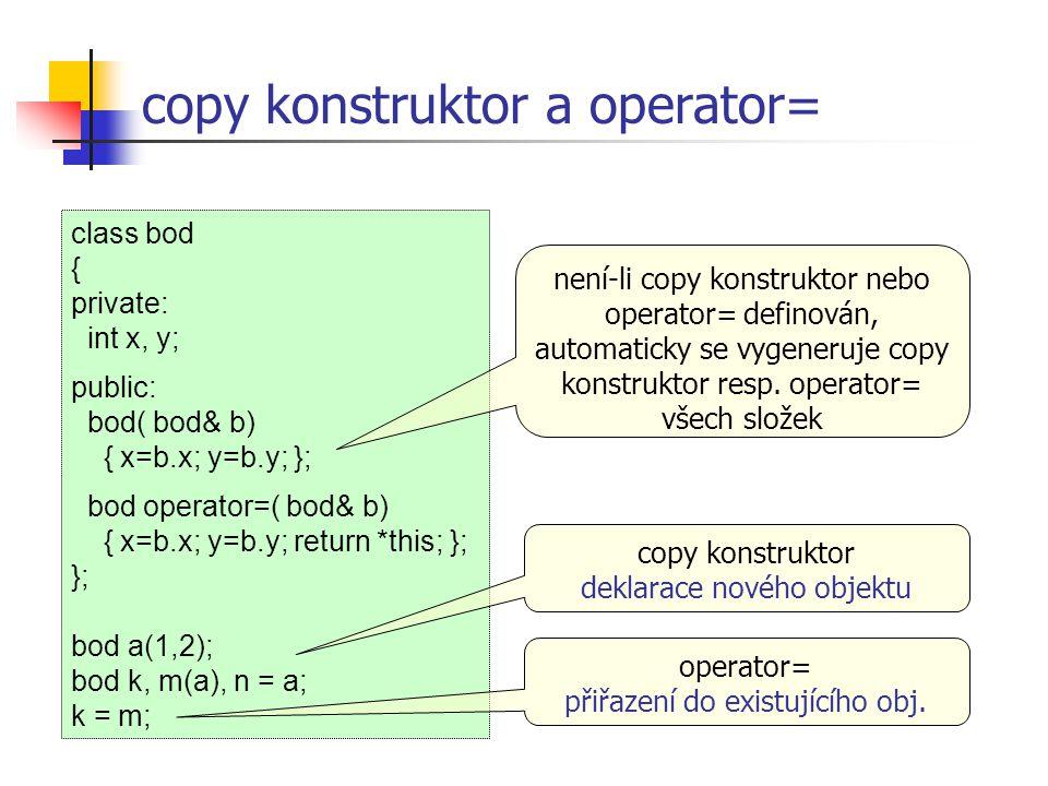 copy konstruktor a operator=