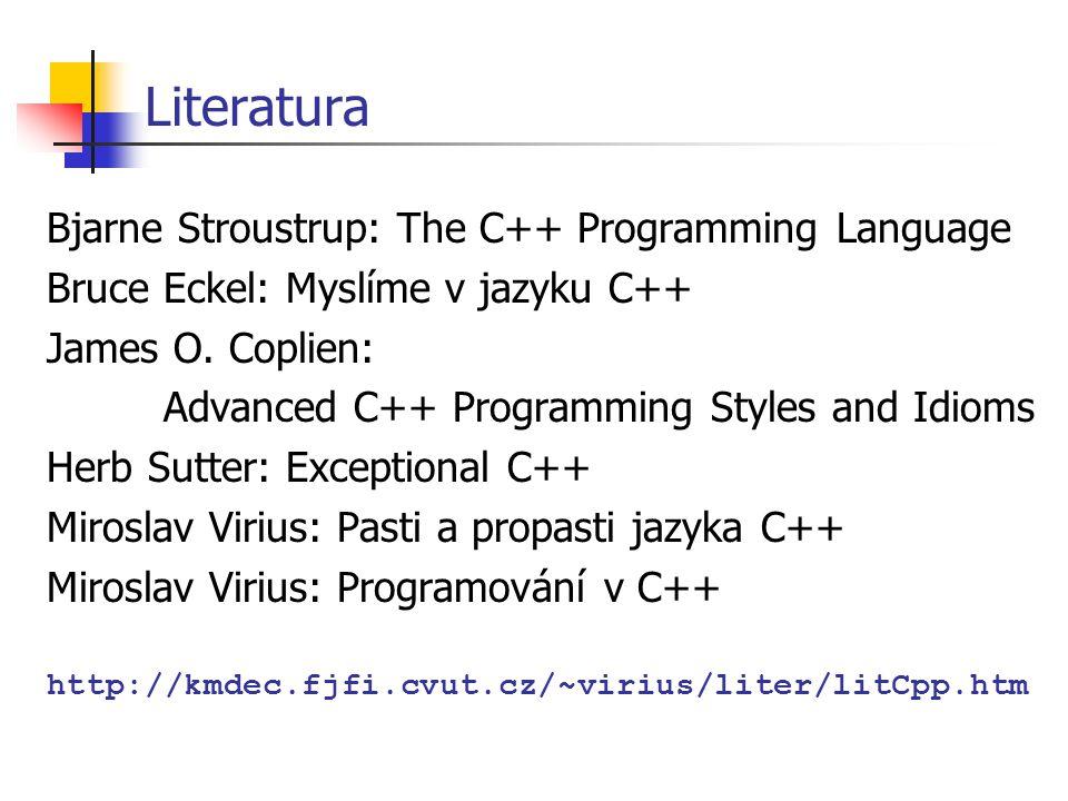 Literatura Bjarne Stroustrup: The C++ Programming Language