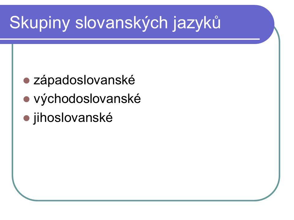 Skupiny slovanských jazyků