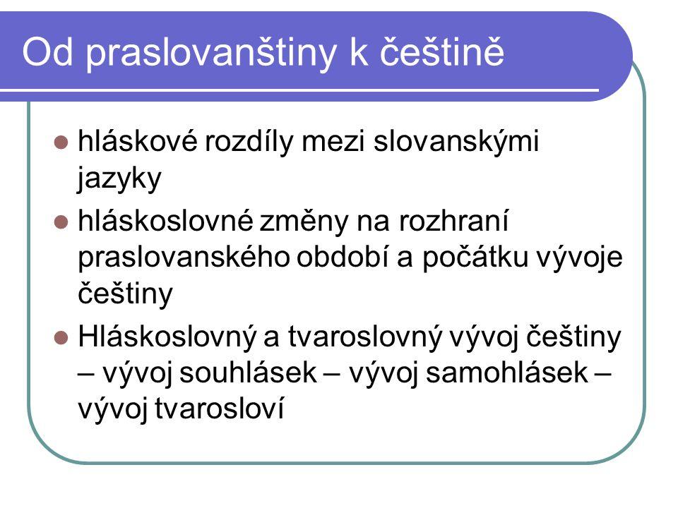 Od praslovanštiny k češtině