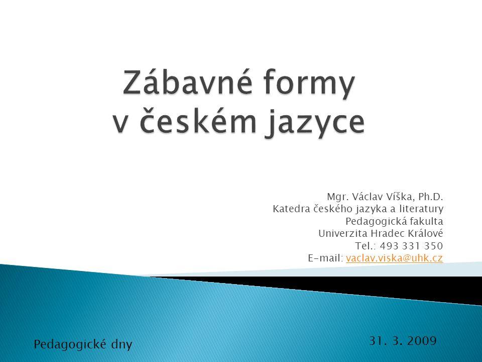 Zábavné formy v českém jazyce