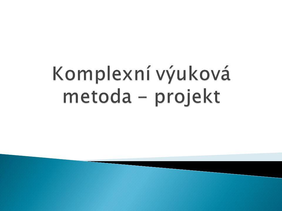 Komplexní výuková metoda - projekt