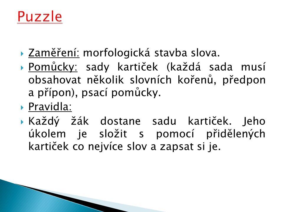 Puzzle Zaměření: morfologická stavba slova.