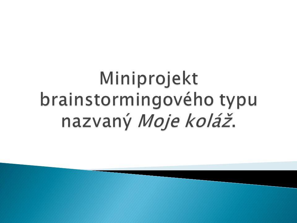 Miniprojekt brainstormingového typu nazvaný Moje koláž.
