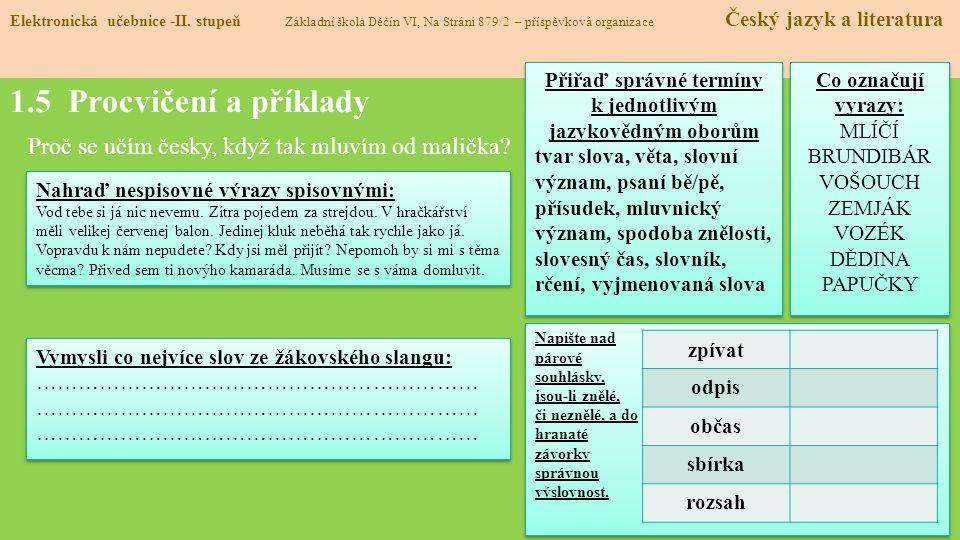 Přiřaď správné termíny k jednotlivým jazykovědným oborům