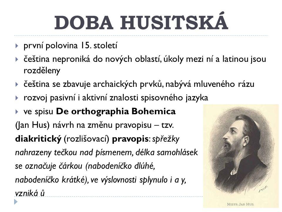 DOBA HUSITSKÁ první polovina 15. století