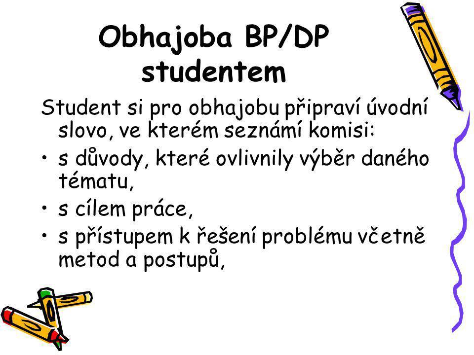 Obhajoba BP/DP studentem