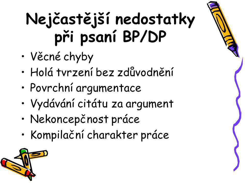 Nejčastější nedostatky při psaní BP/DP