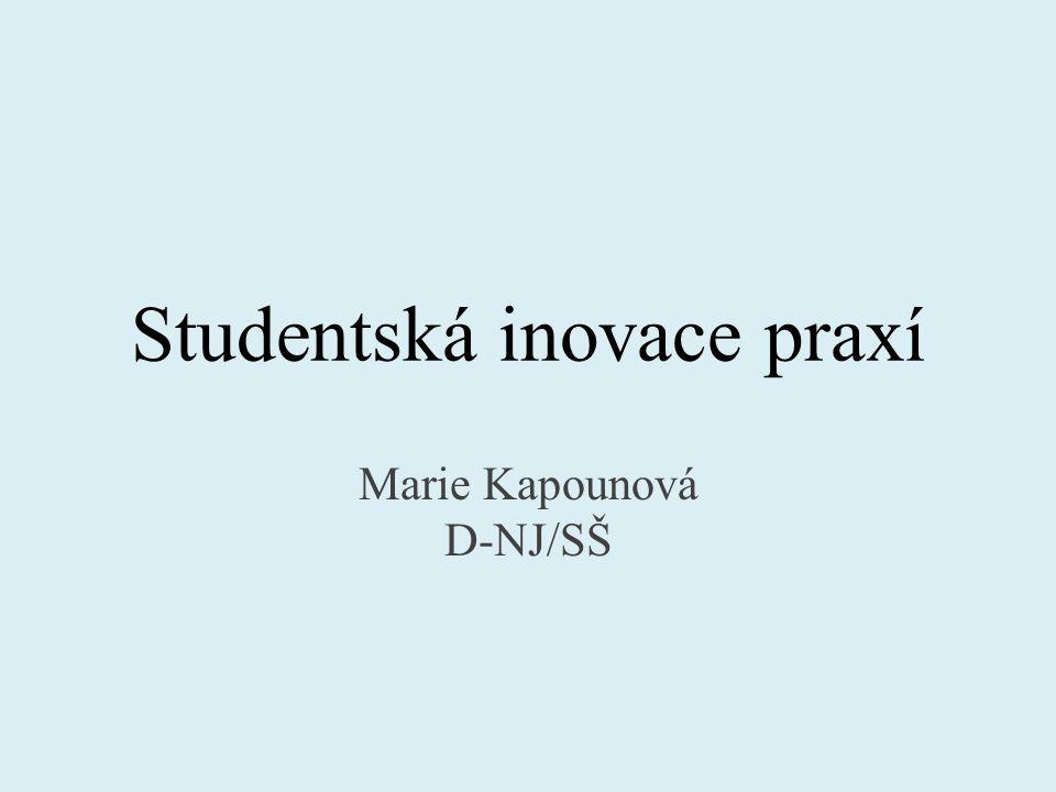 Studentská inovace praxí