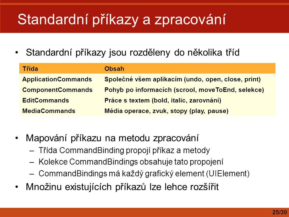 Standardní příkazy a zpracování