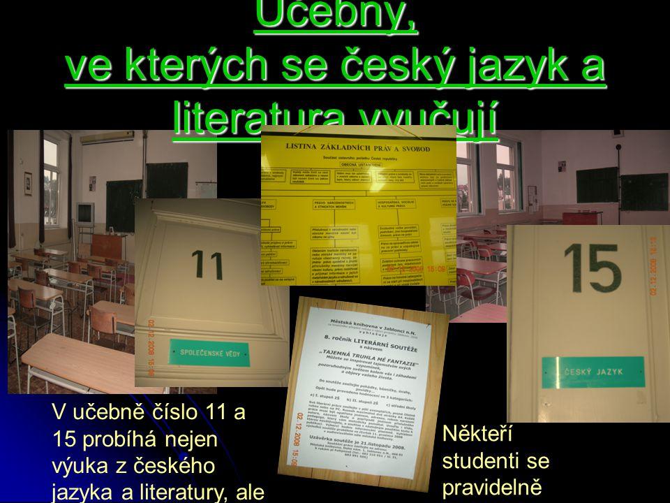 Učebny, ve kterých se český jazyk a literatura vyučují