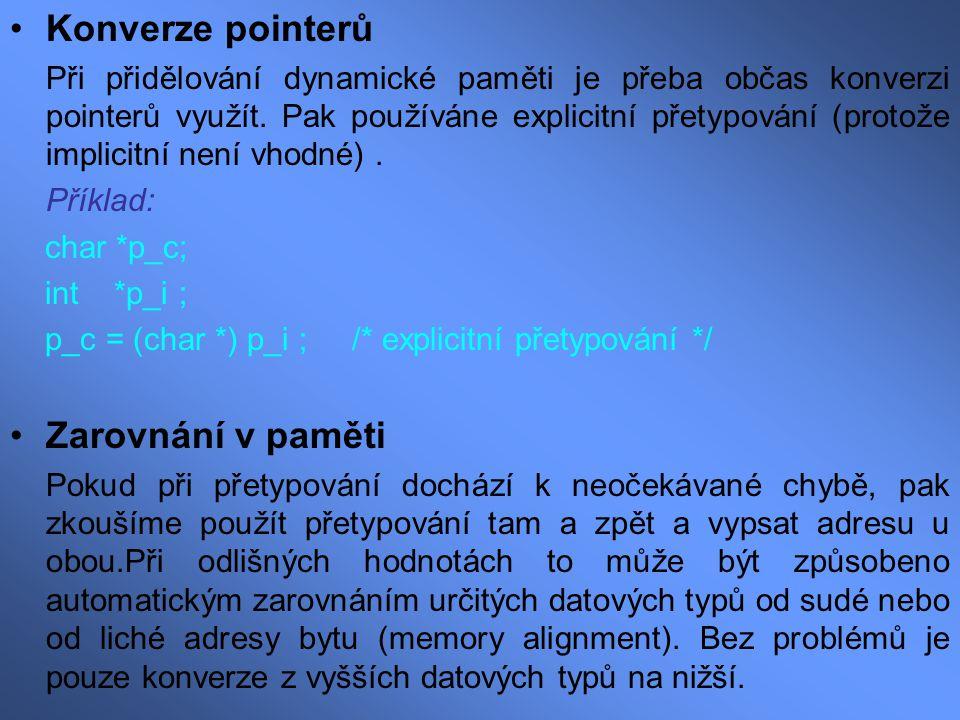 Konverze pointerů Zarovnání v paměti