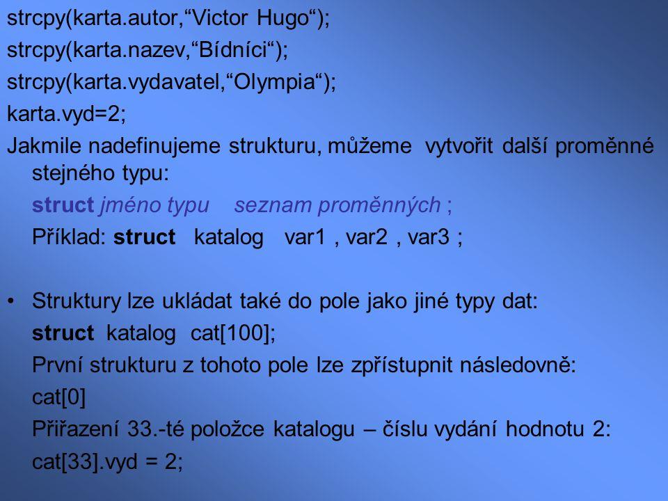 strcpy(karta.autor, Victor Hugo );