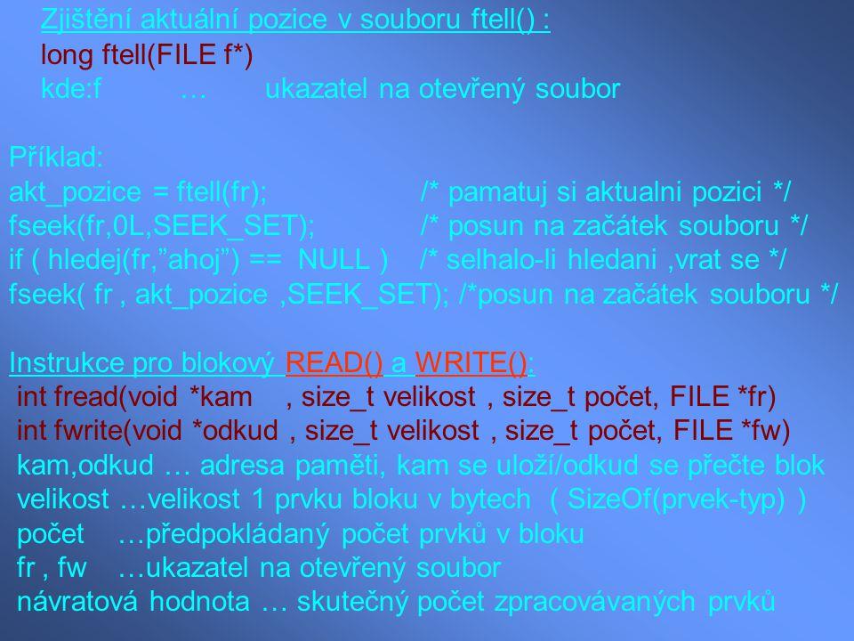 Zjištění aktuální pozice v souboru ftell() :