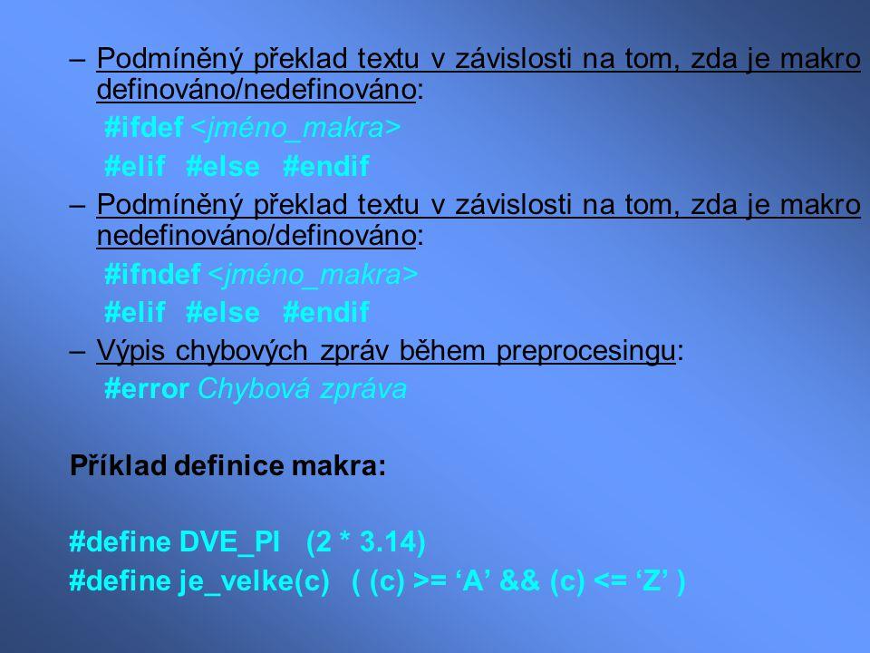 Podmíněný překlad textu v závislosti na tom, zda je makro definováno/nedefinováno: