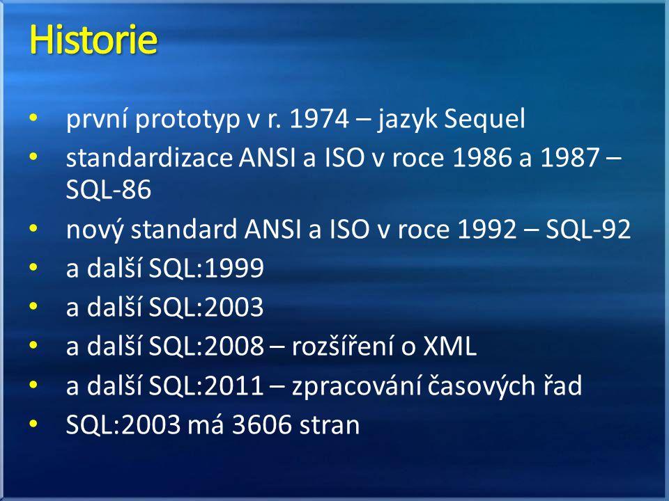 Historie první prototyp v r. 1974 – jazyk Sequel