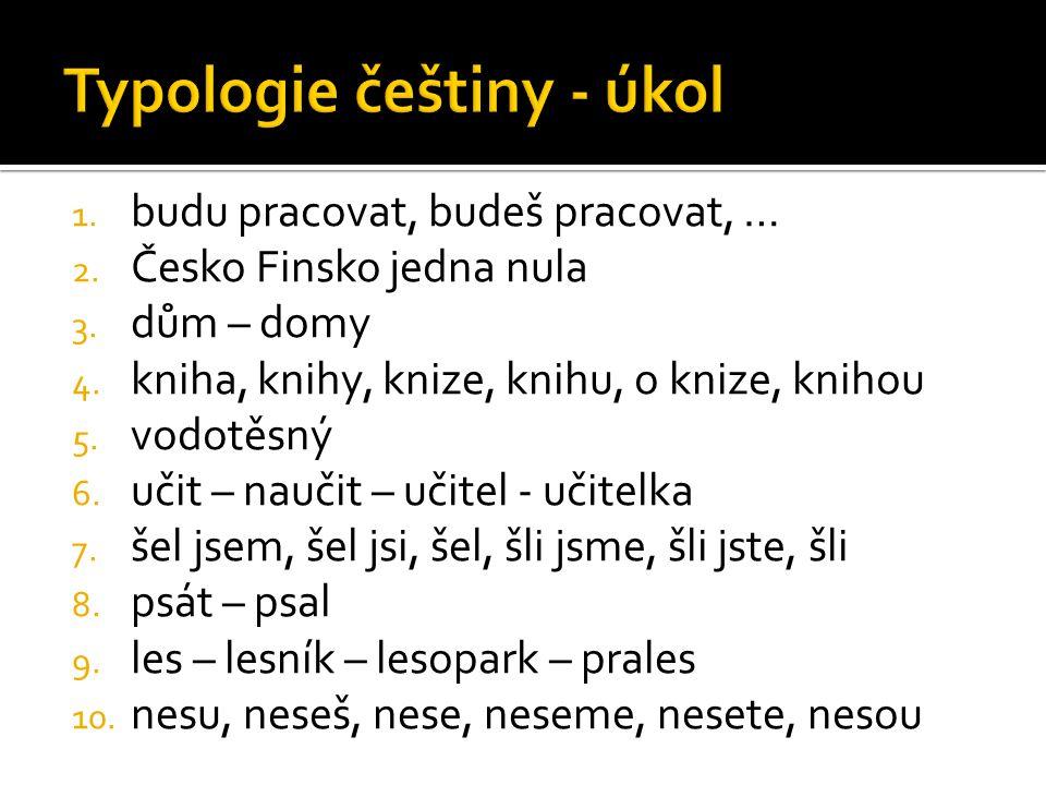 Typologie češtiny - úkol