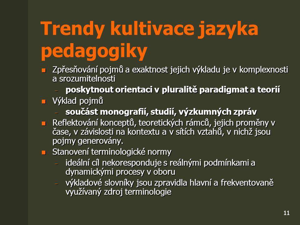 Trendy kultivace jazyka pedagogiky