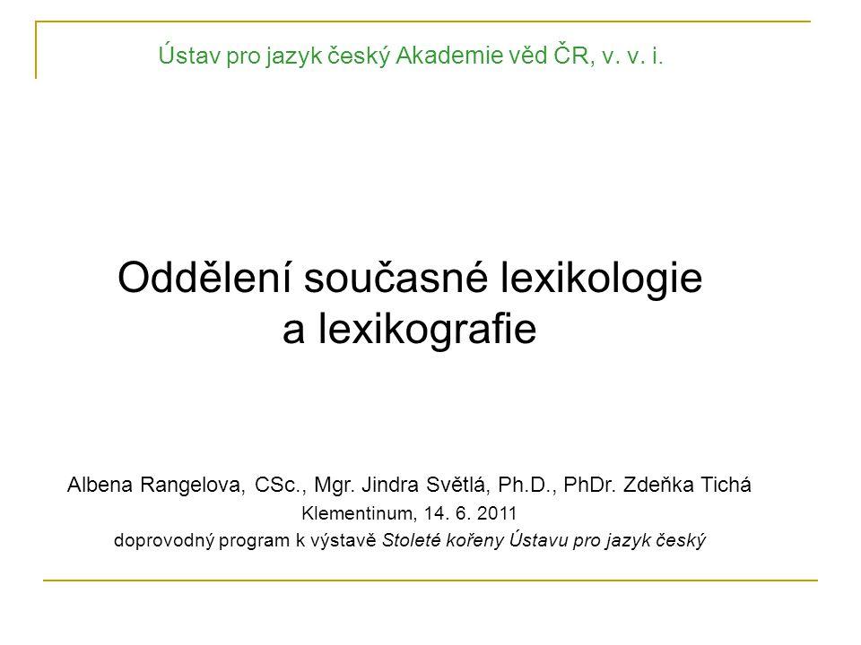 Oddělení současné lexikologie a lexikografie