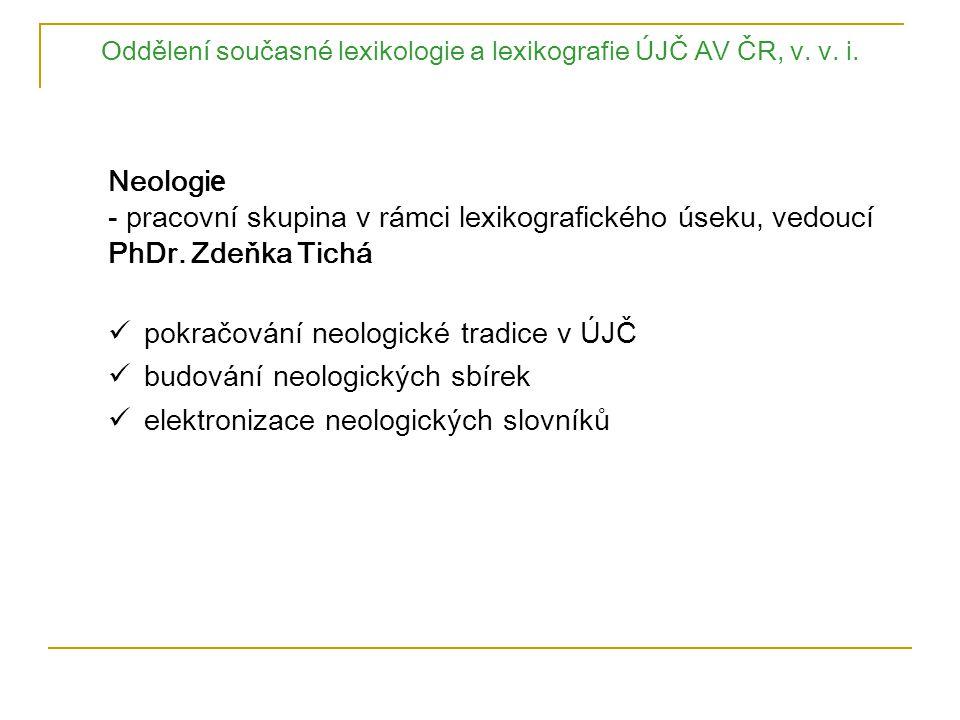 Oddělení současné lexikologie a lexikografie ÚJČ AV ČR, v. v. i.