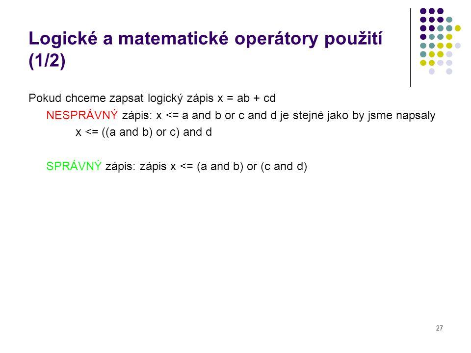 Logické a matematické operátory použití (1/2)