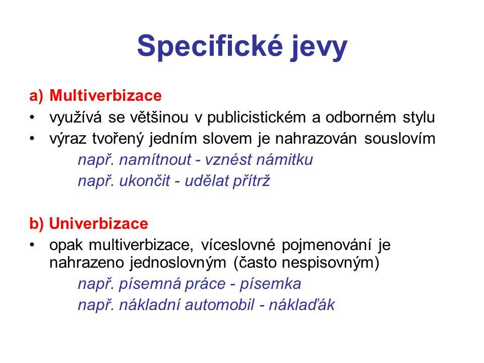 Specifické jevy Multiverbizace